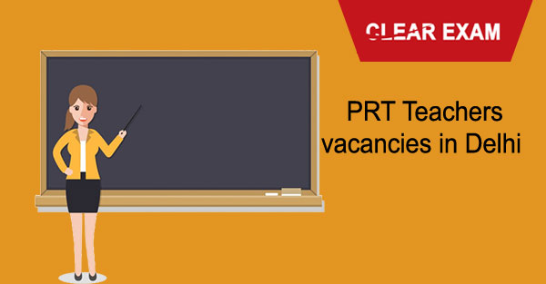 PRT Teachers vacancies in Delhi
