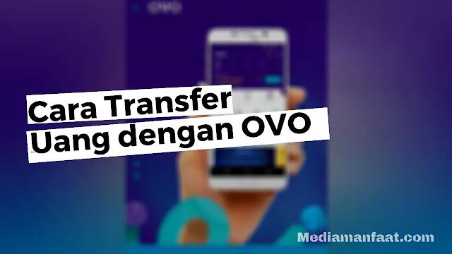 Cara Transfer uang dengan aplikasi OVO