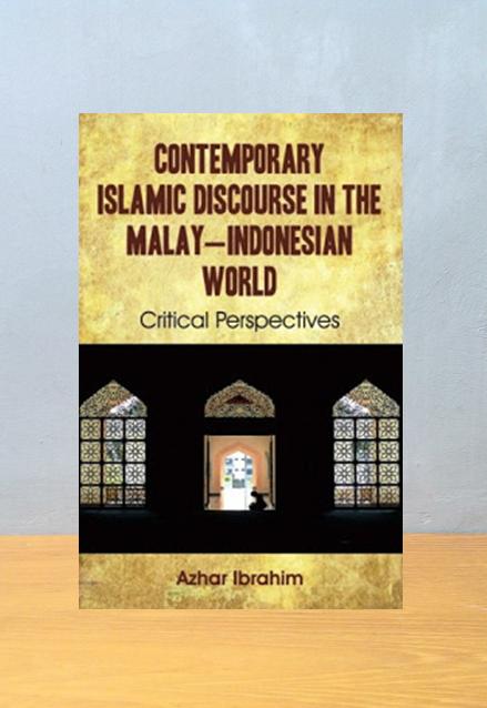THE MALAY INDONESIA WORLD, Azhar Ibrahim