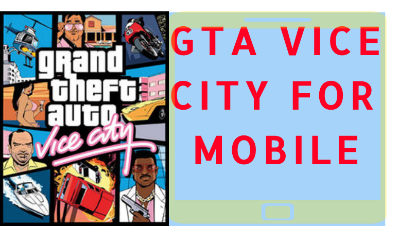 GTA Vice City For android Mobile