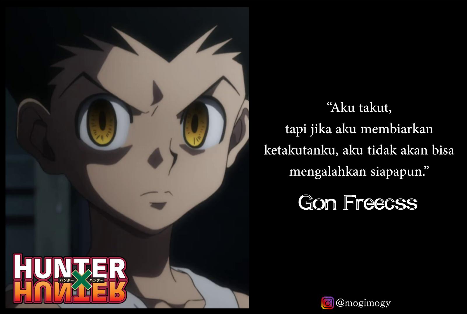 30 Kata Kata Bijak Dan Keren Anime Hunter X Hunter Mogimogy