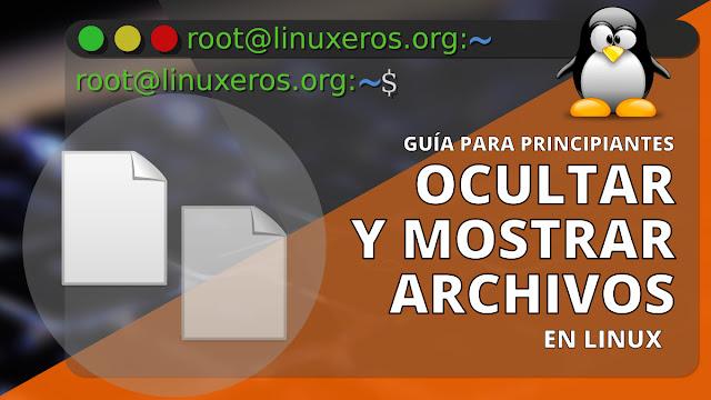 Ocultar y mostrar archivos y carpetas en Linux