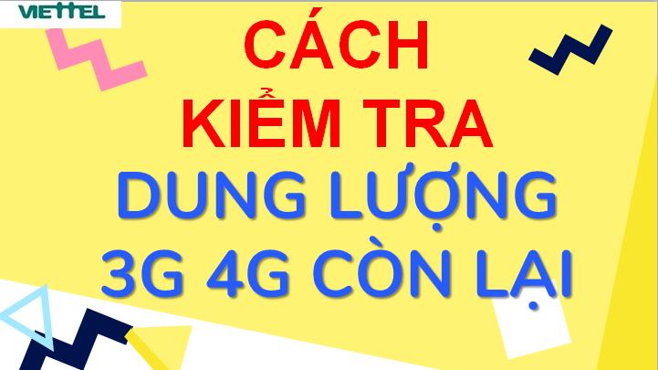 Cách Kiểm tra Dung lượng 3G 4G Viettel