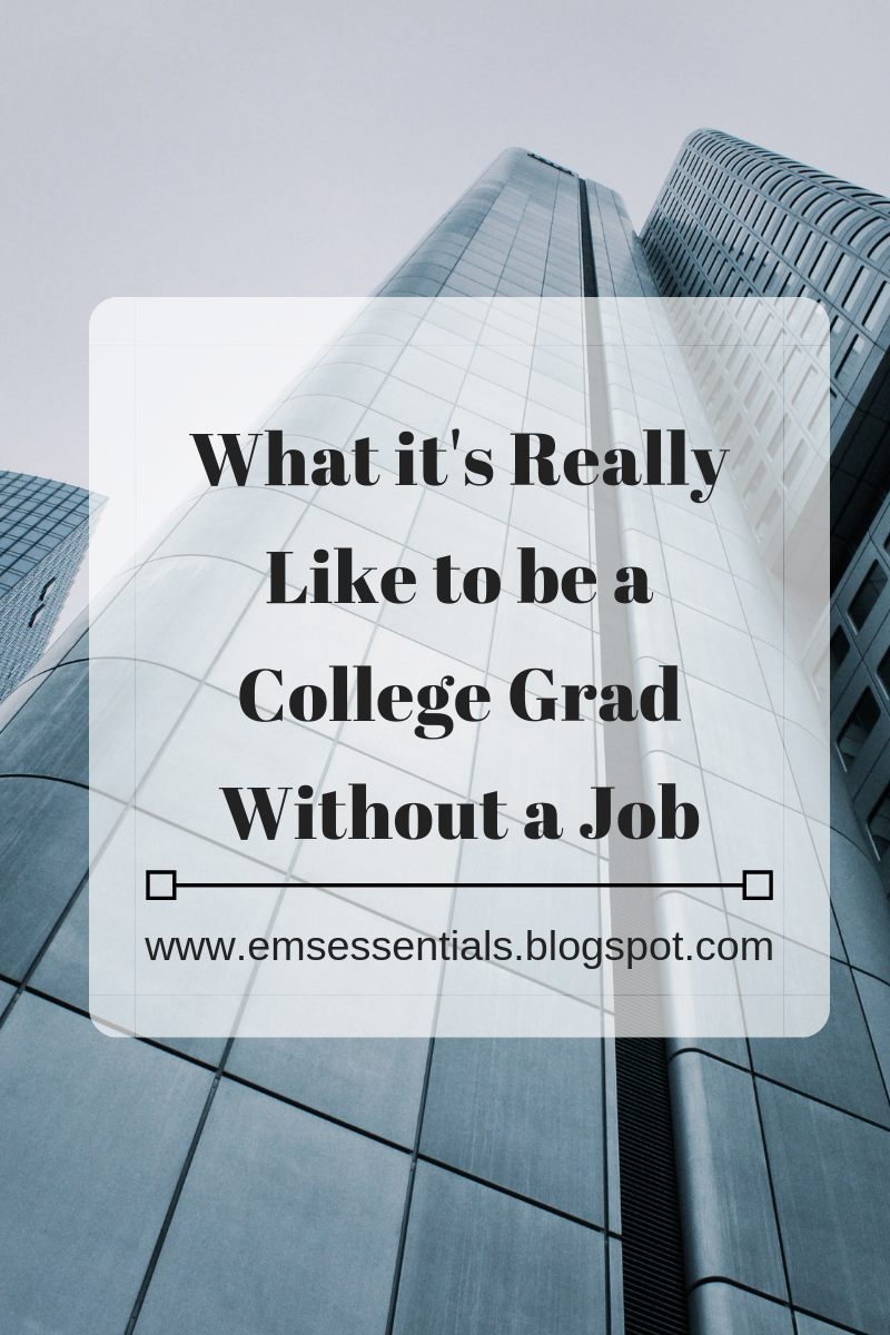 What It's Like to be a college grad without a job