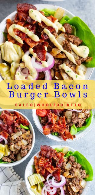 Loaded Bacon Burger Bowls {Paleo, Whole30, Keto}
