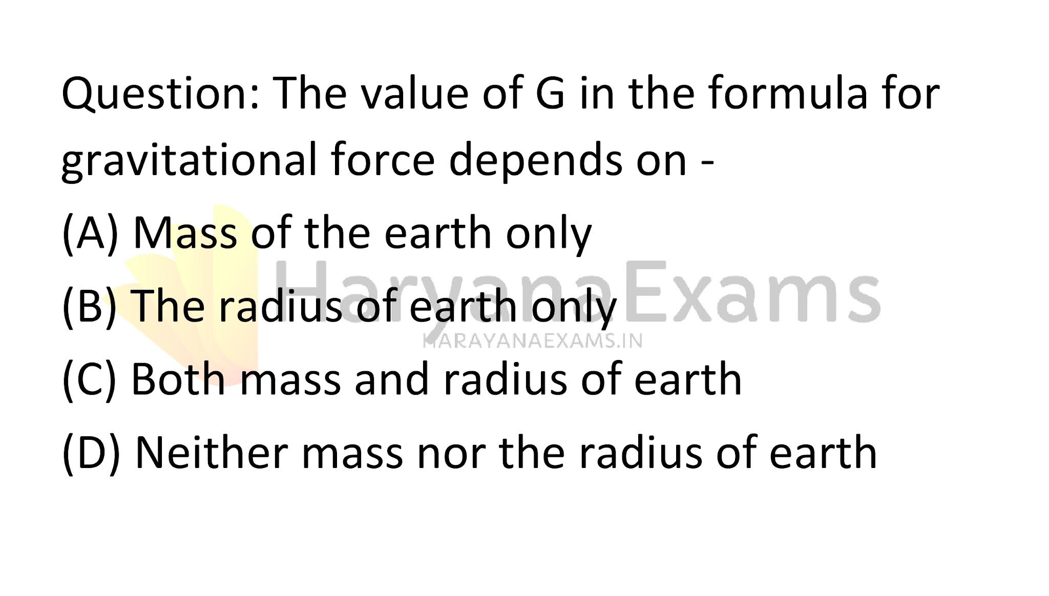 The value of G in the formula for gravitational force depends on -