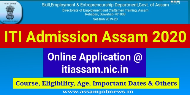 Assam ITI Admission 2020: Online Application Link @ itiassam.nic.In