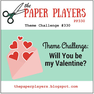 http://thepaperplayers.blogspot.com/2017/02/pp330-theme-challenge-from-claire.html