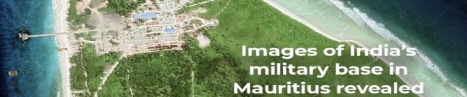 What's The Purpose of India's Military Base In Mauritius?