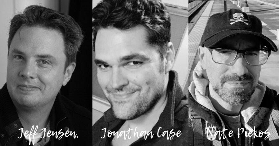 Jeff Jensen, Jonathan Case e Nate Piekos