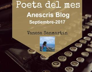 Resumen del Poeta del Mes, este mes con Vanesa Sanmartín