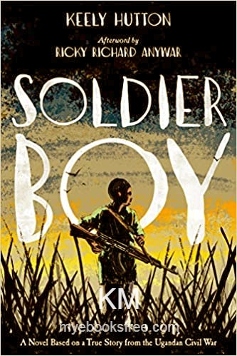 Soldier Boy Pdf Book By Keely Hutton