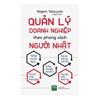 Quản Lý Doanh Nghiệp Theo Phong Cách Người Nhật ebook PDF EPUB AWZ3 PRC MOBI