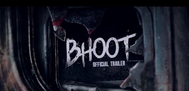 Bhoot part one : The Haunted Ship Bhoot part one : The Haunted Ship review  Bhoot part one : The Haunted Ship leaked by Tamil Rockers
