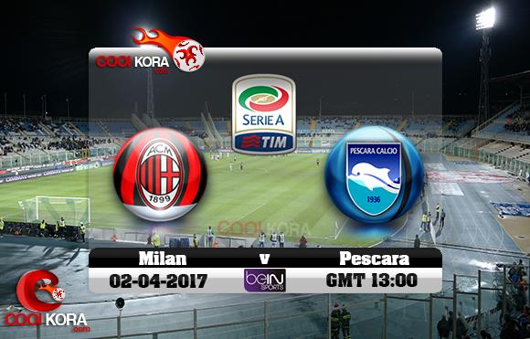 مشاهدة مباراة بيسكارا وميلان اليوم 2-4-2017 في الدوري الإيطالي