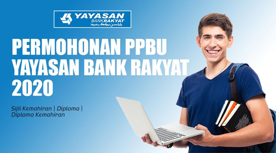 Mohon Segera Pembiayaan Pendidikan Boleh Ubah Ppbu Yayasan Bank Rakyat