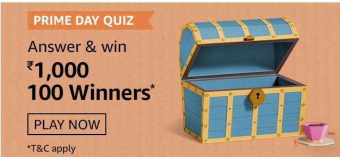 Amazon Prime Day Quiz Answers for Today Win Rs.1000 Pay Balance
