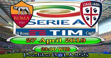 Prediksi Bola855 AS Roma vs Cagliari 27 April 2019