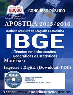 Apostila IBGE 2015/2016 atualizada com Matérias especificas na versão Impressa, Digital e pdf por Download + Grátis CD ROM.
