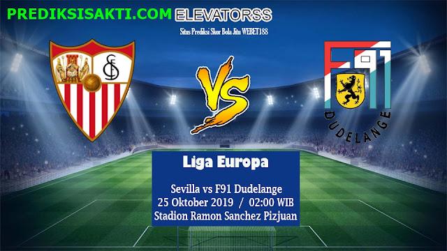Prediksi Bola Sevilla vs F91 Dudelange 25 Oktober 2019 Lihat Statisnya !