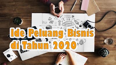 ide peluang bisnis 2020