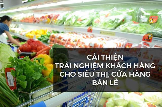 Tối ưu hoá trải nghiệm khách hàng cho siêu thị cửa hàng bán lẻ