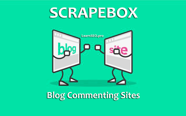 ScrapeBox Blog Commenting Sites