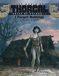 Thorgal - Kriss of Valnor: I Forget Nothing!