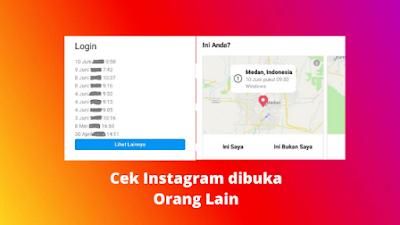 Cara Mengetahui Akun Instagram Kita Dibuka Orang Lain