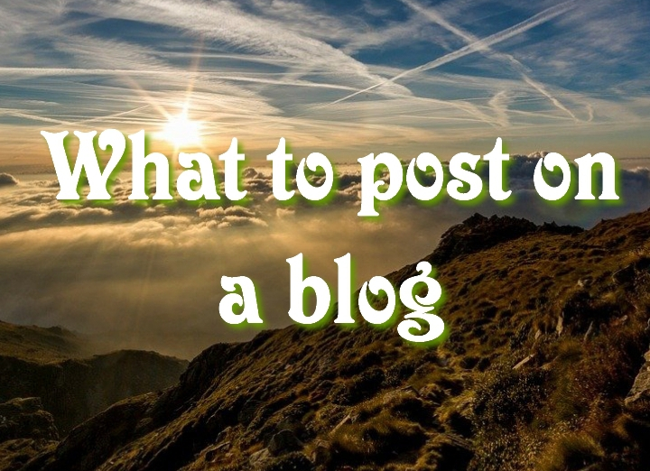 What to post on a blog