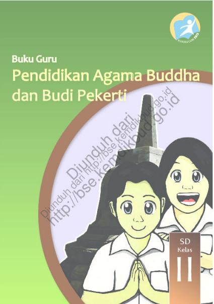 Download Buku Guru Kurikulum 2013 SD Kelas 2 Mata Pelajaran Pendidikan Agama Buddha dan Budi Pekerti Luhur