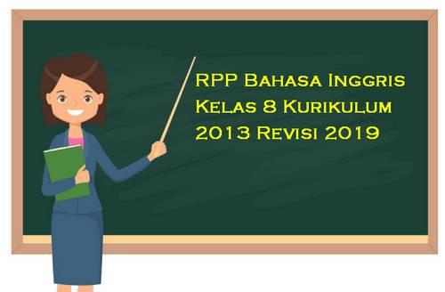 RPP Bahasa Inggris Kelas 8 Kurikulum 2013 Revisi 2019