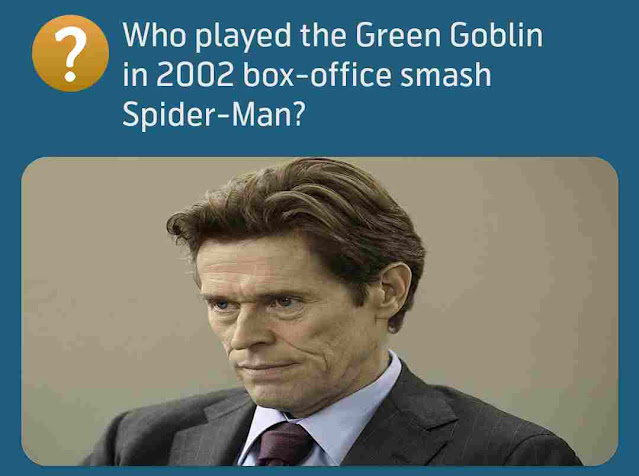 Who played the Green Goblin in 2002 box-office smash Spider-Man?
