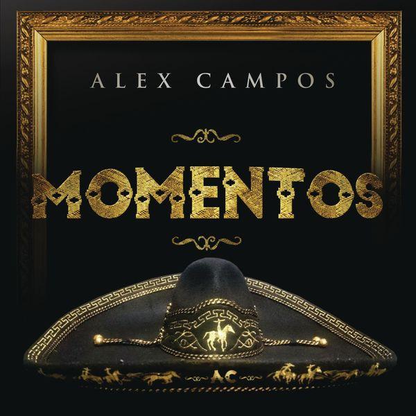 Alex Campos – Momentos 2017