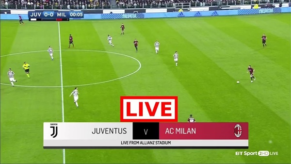 مشاهدة مباراة يوفنتوس وميلان الدوري الايطالي Juventus vs Milan