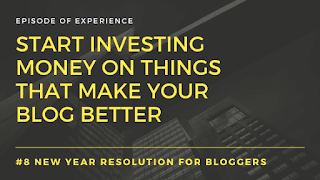 Start investing money on things that make your blog better