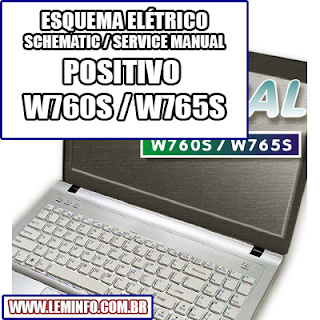 Notebook Laptop POSITIVO W760S W765S Manual de Serviço  Service Manual Notebook Laptop POSITIVO W760 S W765 S    Esquematico Notebook Laptop POSITIVO W760S W765S