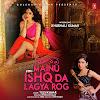 Mainu Ishq Da Lagya Rog Lyrics – Khushali Kumar, Tulsi Kumar (2015)