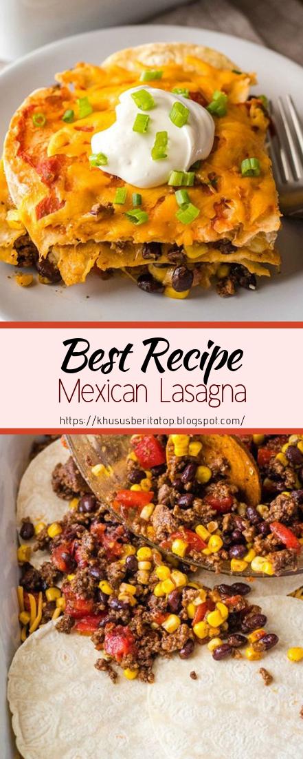 Mexican Lasagna #dinnerrecipe #food #amazingrecipe