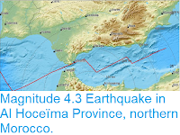 https://sciencythoughts.blogspot.com/2019/02/magnitude-43-earthquake-in-al-hoceima.html