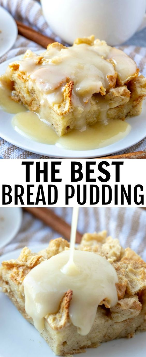 THE BEST BREAD PUDDING