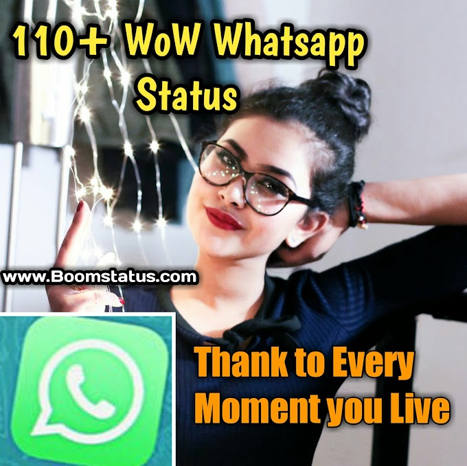 110+ Popular Whatsapp Status about Love, Funny, Attitude and Success.