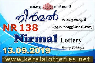 "KeralaLotteries.net, ""kerala lottery result 13 09 2019 nirmal nr 138"", nirmal today result : 13-09-2019 nirmal lottery nr-138, kerala lottery result 13-9-2019, nirmal lottery results, kerala lottery result today nirmal, nirmal lottery result, kerala lottery result nirmal today, kerala lottery nirmal today result, nirmal kerala lottery result, nirmal lottery nr.138 results 13-09-2019, nirmal lottery nr 138, live nirmal lottery nr-138, nirmal lottery, kerala lottery today result nirmal, nirmal lottery (nr-138) 13/9/2019, today nirmal lottery result, nirmal lottery today result, nirmal lottery results today, today kerala lottery result nirmal, kerala lottery results today nirmal 13 9 19, nirmal lottery today, today lottery result nirmal 13-9-19, nirmal lottery result today 13.9.2019, nirmal lottery today, today lottery result nirmal 13-09-19, nirmal lottery result today 13.9.2019, kerala lottery result live, kerala lottery bumper result, kerala lottery result yesterday, kerala lottery result today, kerala online lottery results, kerala lottery draw, kerala lottery results, kerala state lottery today, kerala lottare, kerala lottery result, lottery today, kerala lottery today draw result, kerala lottery online purchase, kerala lottery, kl result,  yesterday lottery results, lotteries results, keralalotteries, kerala lottery, keralalotteryresult, kerala lottery result, kerala lottery result live, kerala lottery today, kerala lottery result today, kerala lottery results today, today kerala lottery result, kerala lottery ticket pictures, kerala samsthana bhagyakuri,"