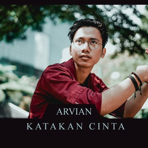 Arvian - Katakan Cinta Mp3
