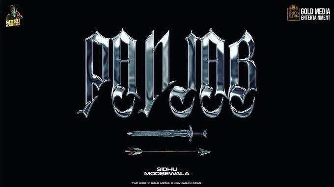 PANJAB SONG LYRICS - SIDHU MOOSE WALA   MP3 Song Download