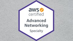 AWS Certified Advanced Networking 2021