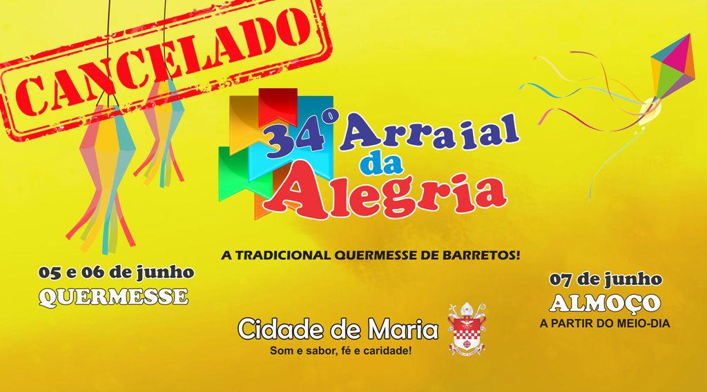 34º Arraial da Alegria da Cidade de Maria é cancelado por conta do Covid-19