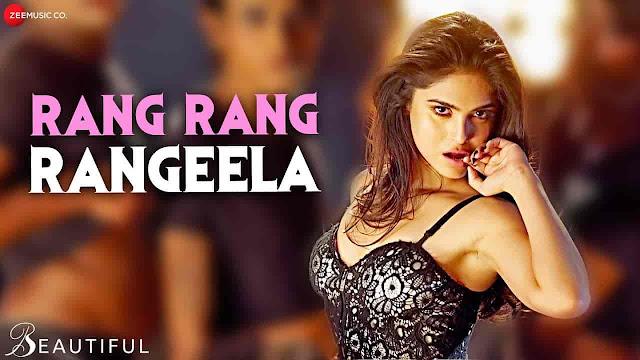 Rang Rang Rangeela Lyrics - Beautiful | Sweta Pandit
