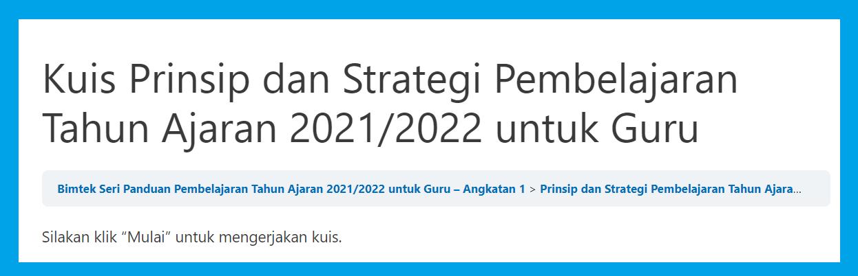 gambar Kuis Prinsip dan Strategi Pembelajaran Tahun Ajaran 2022