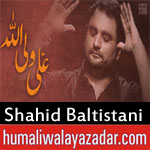 https://www.humaliwalayazadar.com/2018/06/shahid-baltistani-ramzan-noha-2018.html
